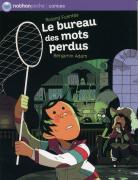 LE BUREAU DES MOTS PERDUS
